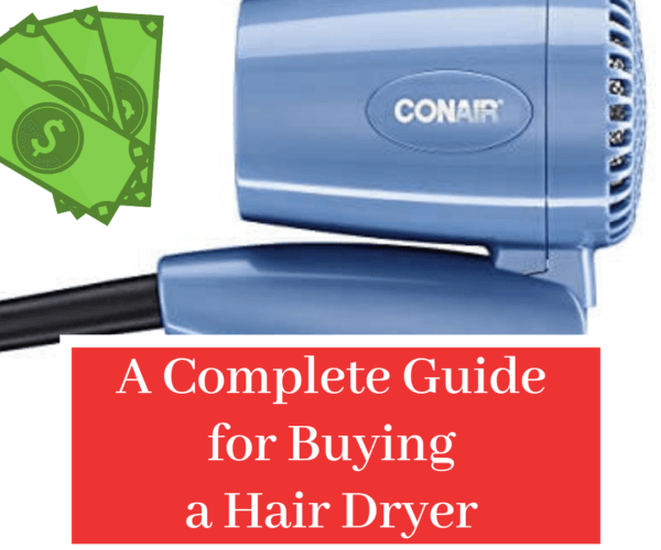 A Complete Guide for Buying a Hair Dryer