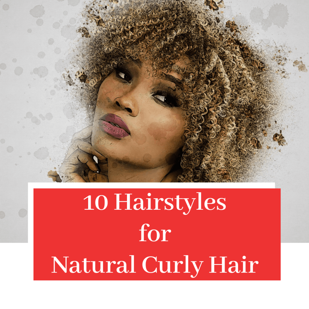 Hairstyles For Natural Curly HairHairstyles For Natural Curly Hair
